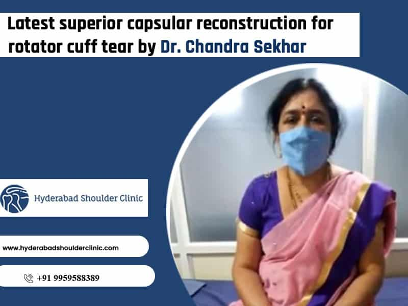 Consult Dr. Chandra Sekhar for Reconstructive Rotator cuff tear, one of the best shoulder injury Specialists in Hyderabad