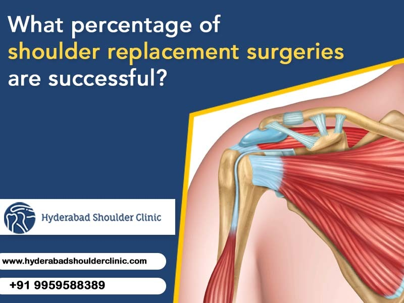 Get the success rate of shoulder replacement surgery in Hyderabad, One of the best total shoulder replacement surgery centers in Hyderabad