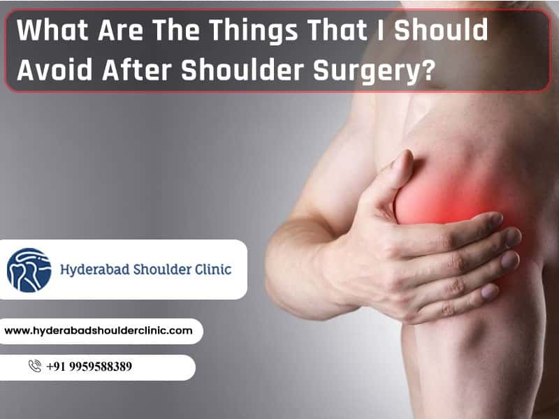 The Ultimate Guide For Shoulder Recovery after Surgery by Dr. Chandra Shekar B, One of the best Shoulder dislocation surgery specialists in Hyderabad