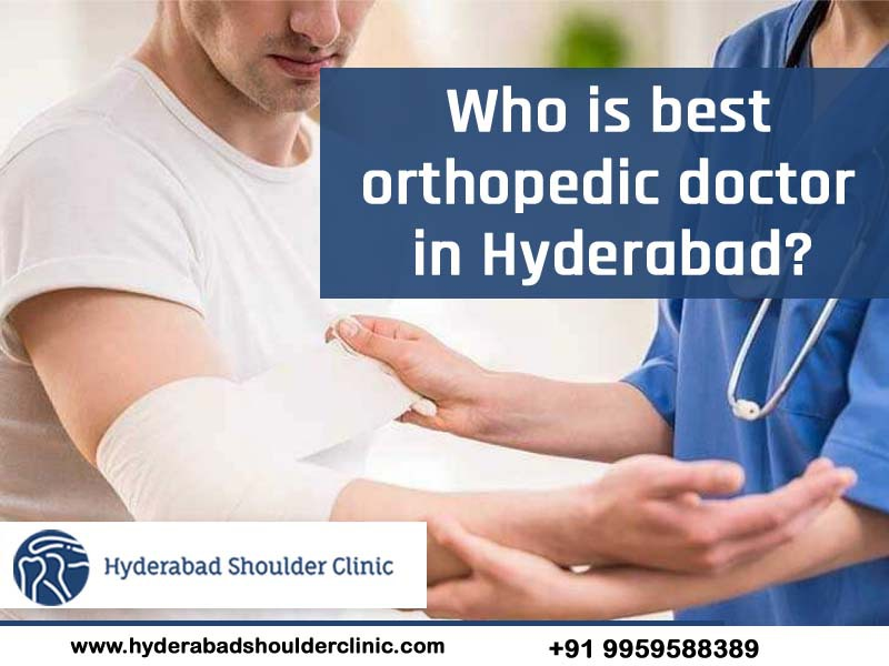 Consult to know the best Orthopedic Specialist in Hyderabad, shoulder pain doctors near Kondapur